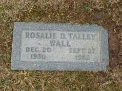 Rosalie D <i>Talley</i> Wall