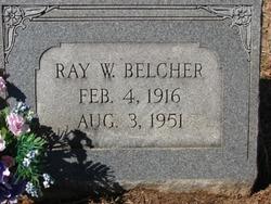 Ray W Belcher