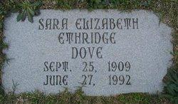 Sara Elizabeth Lizzie <i>Ethridge</i> Dove