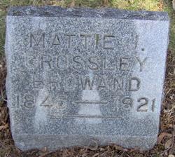 Mattie J <i>Crossley</i> Browand
