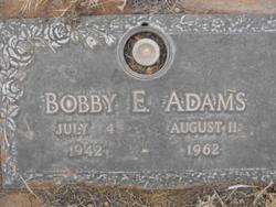 Bobby E Adams