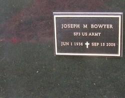 Joseph M Bowyer