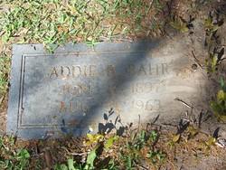 Adeline ( Addie ) Augusta <i>Behrens</i> Bahr