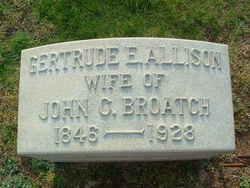 Gertrude E <i>Allison</i> Broatch