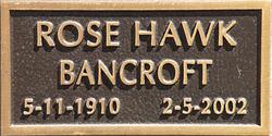 Rose Elizabeth <i>Hawk</i> Bancroft