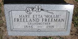 Mary Etta Mollie <i>Freeland</i> Freeman