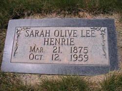 Sara Olive <i>Lee</i> Henrie
