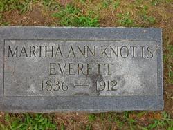 Martha Ann <i>Knotts</i> Everett