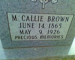 Mary Caldonia 'Callie' <i>Dorrough</i> Brown