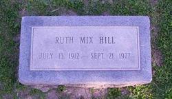 Ruth <i>Mix</i> Hill