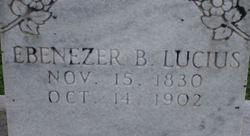 Ebenezer B Lucius