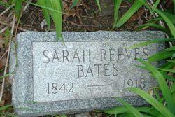 Sarah M <i>Reeves</i> Bates