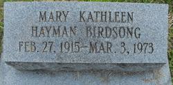 Mary Kathleen <i>Hayman</i> Birdsong