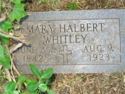 Mary <i>Halbert</i> Whitley