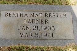 Bertha Mae <i>Rester</i> Ladner