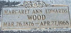 Margaret Ann <i>Edwards</i> Wood