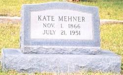 Katherine Marie Kate <i>Riefkohl</i> Mehner