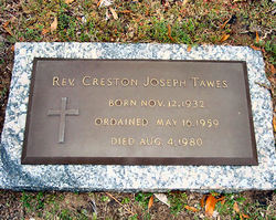 Rev Creston Joseph Tawes
