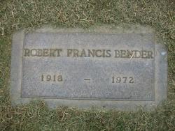 Robert Francis Bender, Sr