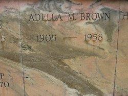 Adella M Brown