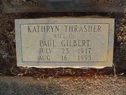 Kathryn <i>Thrasher</i> Gilbert