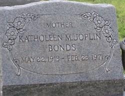 Katholeen M. <i>Joplin</i> Bonds