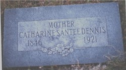 Catherine <i>Santee</i> Dennis