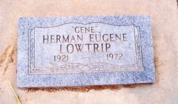 Herman Eugene Gene Lowtrip