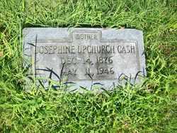 Josephine <i>Upchurch</i> Cash