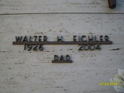 Walter Henry Walt Eichler