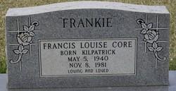 Francis Louise <i>Kilpatrick</i> Core
