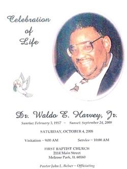 Dr Waldo E. Harvey, Jr