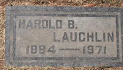 Harold B Laughlin