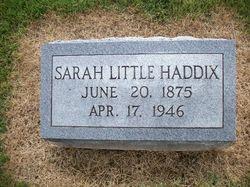 Sarah Sally <i>Little</i> Haddix