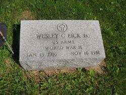Wesley C Eick, Jr