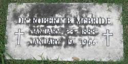 Dr Robert B McBride