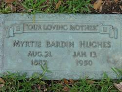 Myrtie <i>Bardin</i> Hughes