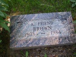 A. Friend Brown