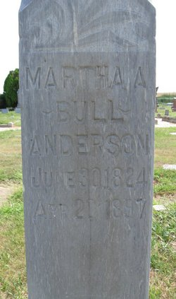 Martha A. <i>Bull</i> Anderson
