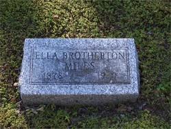 Ella Jane <i>Brotherton</i> Miles