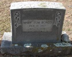 Mary Tom <i>Jones</i> Bonds