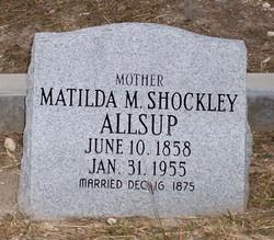 Matilda M <i>Shockley</i> Allsup