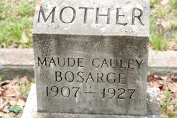 Maude <i>Cauley</i> Bosarge