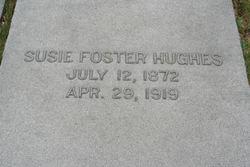 Susie <i>Foster</i> Hughes
