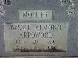 Bessie <i>Almond</i> Arrowood