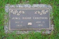 Jewel <i>Bishop</i> Caruthers