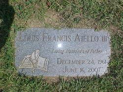 Louis Francis Aiello, III