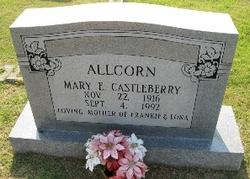 Mary E <i>Castleberry</i> Allcorn