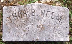 Thomas B Helm
