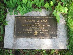 Eugene A. Gene Balk
